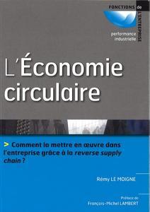 L'Économie circulaire, Rémy Le Moigne, Dunod, coll. Fonctions de l'entreprise.